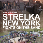 STRELKA New York 22.04.2018