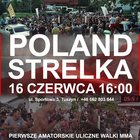 "STRELKA POLAND 16 czerwca 16:00 Recreation Center ""Młynek"""